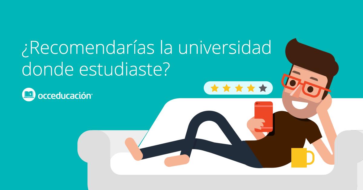 OCCEducación: ¿Recomendarías la universidad donde estudiaste?
