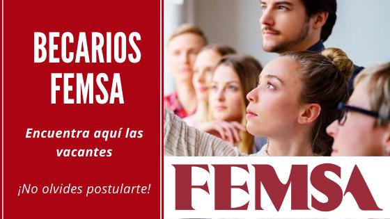 Vacantes de becarios en FEMSA