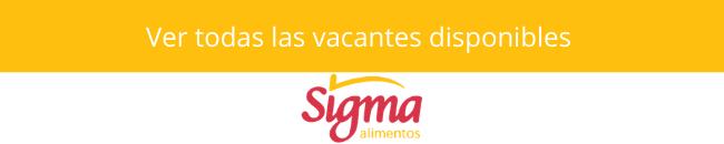 vacantes disponibles en sigma