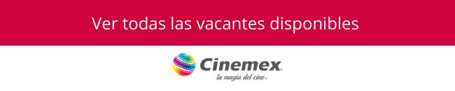 checa las vacantes de cinemex en occmundial